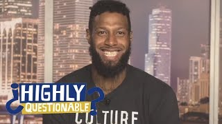Miami Heat's James Johnson Shares Wild Family Stories | Highly Questionable | ESPN