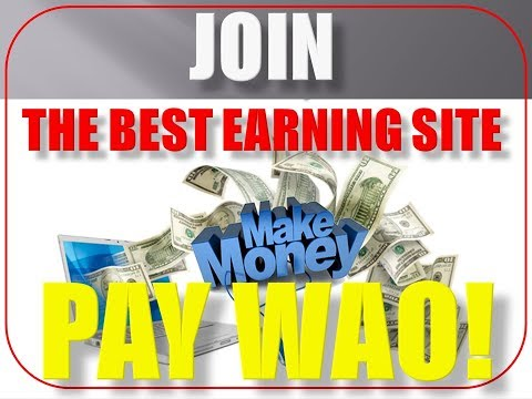 Pay-Wao! ... The Best Earning Site 100% real (Urdu/Hindi)