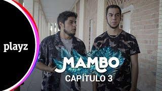 MAMBO 1x03 | Playz