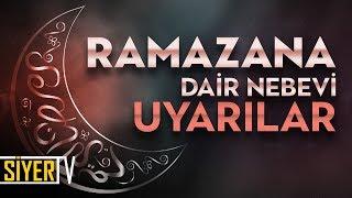 Ramazana Dair Nebevî Uyarılar | Muhammed Emin Yıldırım