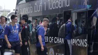 [HD] บรรยากาศการรับส่งนักเตะทีม Leicester City : Bangkok Thailand 2016