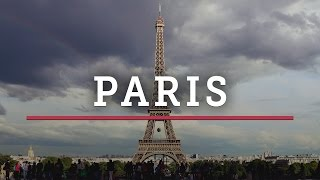 PARIS – Travel Video Montage