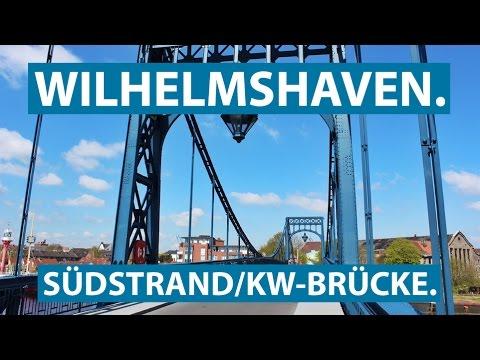 Wilhelmshaven: Südstrand, Kaiser-Wilhelm-Brücke und Südzentrale | Ferienratgeber Nordsee Clip