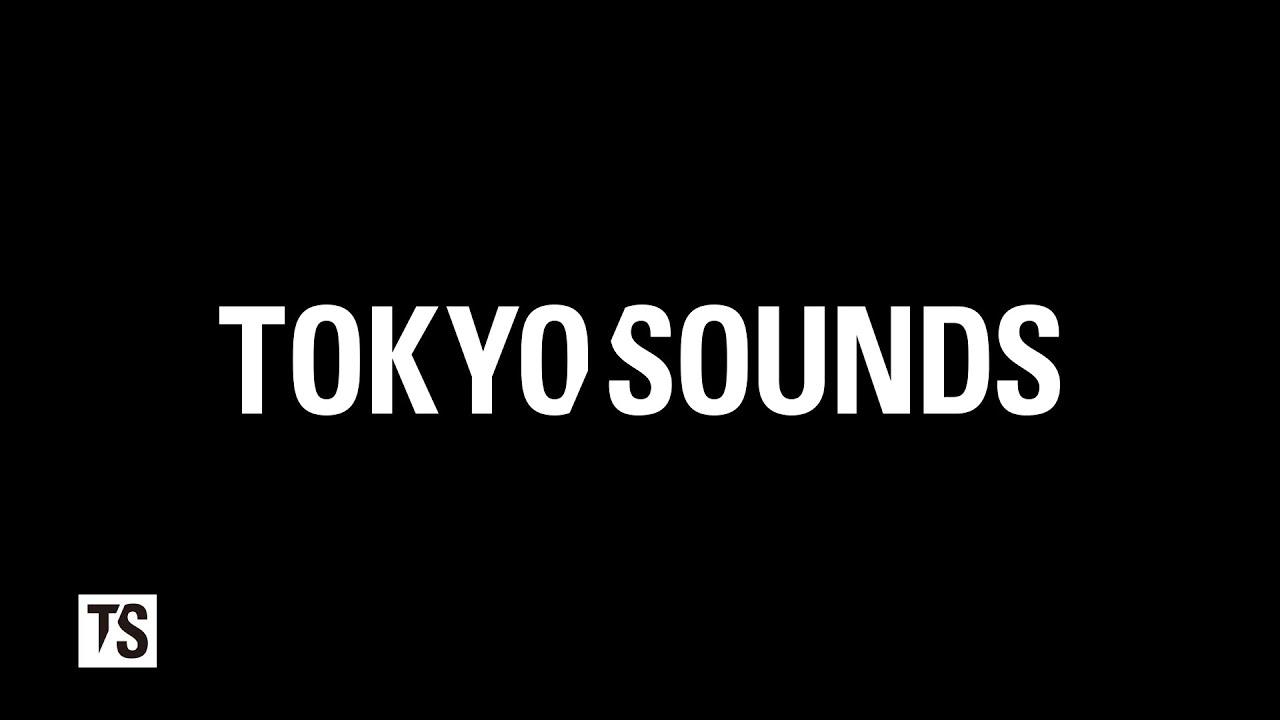 【祝】TOKYO SOUNDS 3rd Anniversary