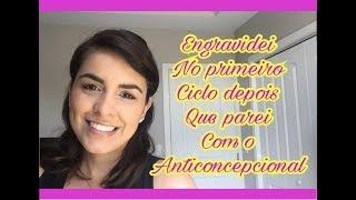 ENGRAVIDEI NO PRIMEIRO CICLO APÓS PARAR COM O ANTICONCEPCIONAL- EPISÓDIO 284