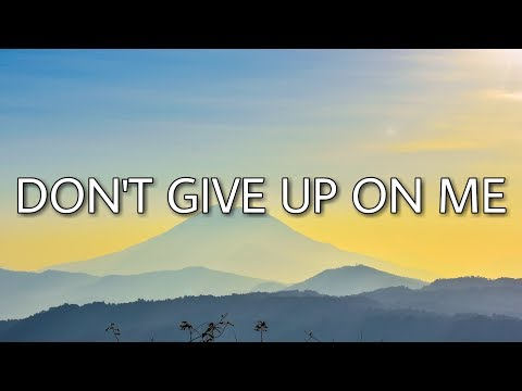 download Andy Grammer - Don't Give Up On Me (Lyrics)