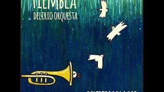 """Tiembla Delirio Orquesta -""""Delirios de la Paz"""" (Disco Completo)"""