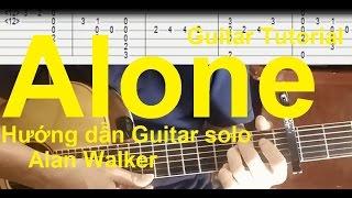 Hướng dẫn: Alan Walker - Alone | Guitar Solo(Full TAB)| Thành Toe