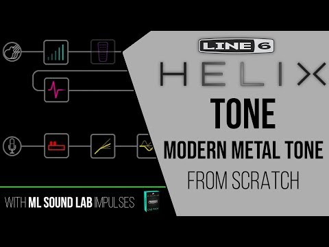 Line 6 Helix Modern Metal Tone From Scratch