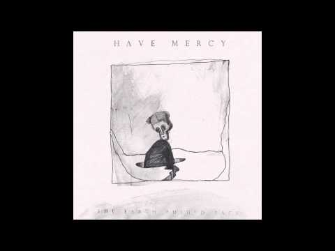 Have Mercy: The Earth Pushed Back (Full HD)