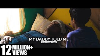 Gen Halilintar (Short Movie - Part 2) - My Daddy Told Me | New Single