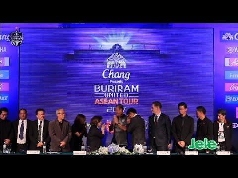 """แถลงข่าวการจัดการแข่งขันฟุตบอล รายการ """"ช้าง บุรีรัมย์ ยูไนเต็ด อาเซียนทัวร์ 2017""""  13 ธันวาคม 2559"""