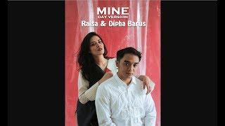 Raisa & Dipha Barus - Mine (Day) Lirik