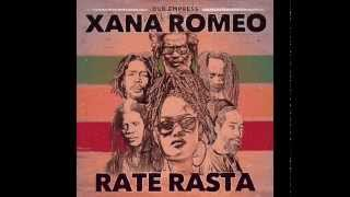 Xana Romeo - Rate Rasta (Charmax Music Prod.)