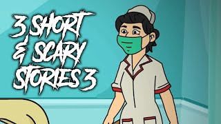 3 Short and Scary Stories - Part 3 - Scary Stories Animated