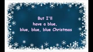 Blue Christmas- Elvis Presley and Martina McBride Lyrics