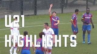 U21s Highlights - Crystal Palace 4-0 Cardiff City