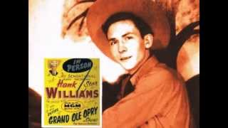 Watch Hank Williams Why Should We Try Anymore video