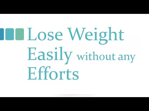 Lose Weight easily without any Efforts – Lose Weight without Exercise and workout – Fitness Tips