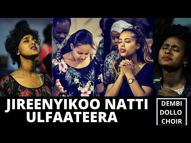 JIREENYIKOO NATTI ULFAATEERA | AIRA CHOIR | Oromo Gospel Song