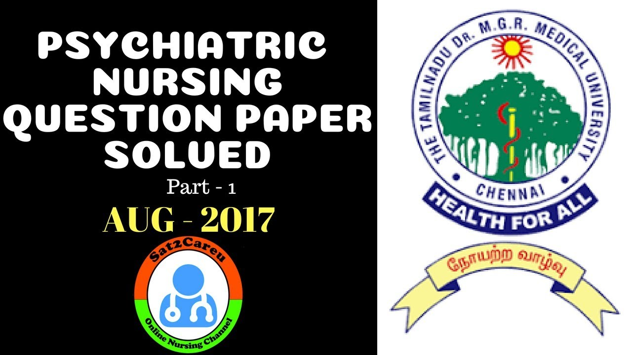 Psychiatric Mental Health Nursing Old Question Paper Solved August