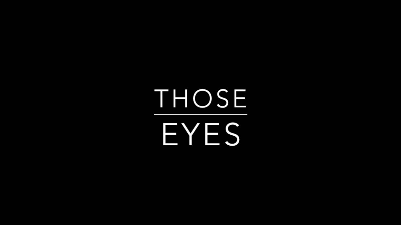 those eyes (official audio) - youtube