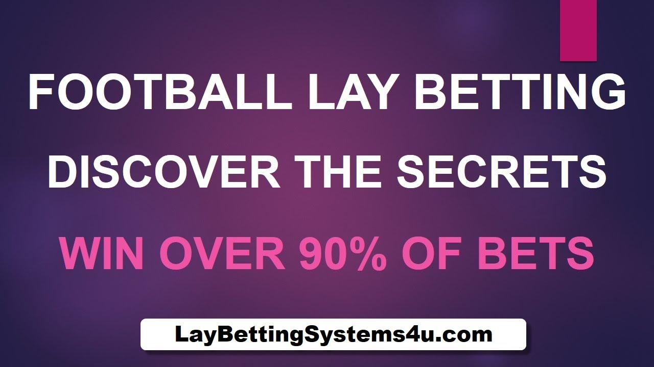 Football lay betting english fa youth cup betting sites