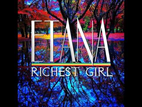 Etana - Richest Girl [Reggae 2014]