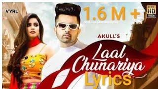Gambar cover Laal Chunariya Lyrics - Akull, Chetna Pande   New Punjabi Songs2020