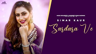 Latest Punjabi Song 2020 | Sardara ve | Simar kaur | Zaildar | Sharry Hassan | New Punjabi Song 2020