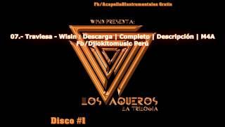La Trilogía - Los Vaqueros - Wisin (CD 1) ► Descarga | Completo | Descripción | M4A