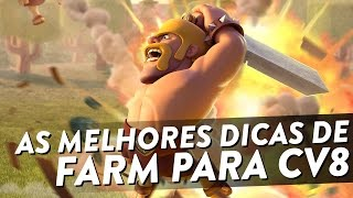 MELHORES DICAS DE FARM PARA CV8 - RECUPERANDO UMA VILA #1 - CLASH OF CLANS - CLÃ APOCALIPSE