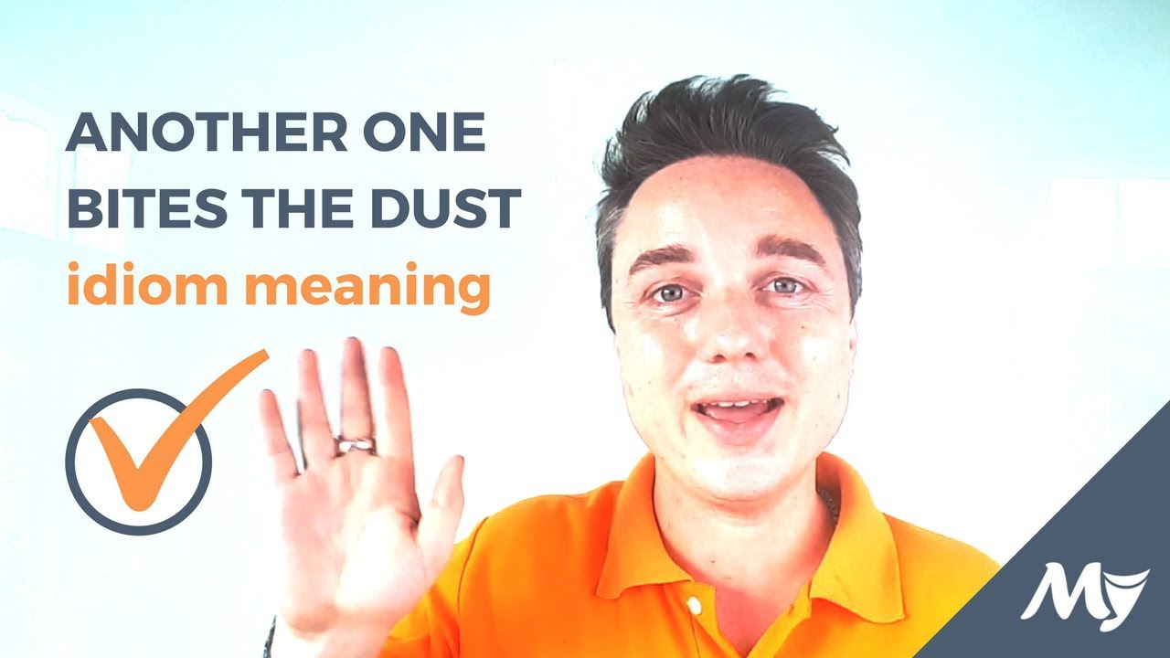 Another one bites the dust definition