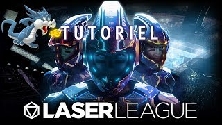 Laser League - Tutoriel