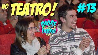 Pagode da Ofensa na Web #13 - No Teatro!