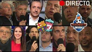 REACCIONES al Barça VS. Liverpool con EL CHIRINGUITO | IDA SEMIFINAL CHAMPIONS