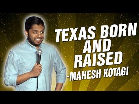 Mahesh Kotagi: Texas Born and Raised (Stand Up Comedy)