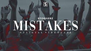 Смотреть клип Stormerz - Mistakes