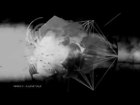 Ninna V -  A Love Tale ( Original Mix )
