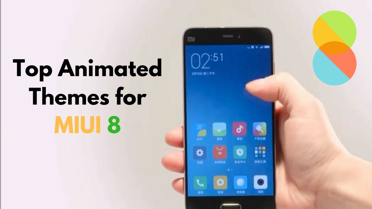 7 Best Animated Themes For MIUI 8 9