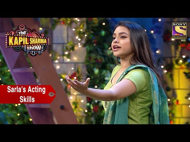 Sarlas Acting Skills  - The Kapil Sharma Show