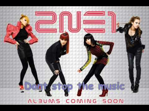 2NE1 - Dont stop the music