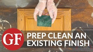 How to Prep Clean an Existing Finish for Paint or Stain
