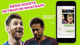 Messi roasts Neymar on WhatsApp... but it all comes back to haunt him! - Oh My Goal
