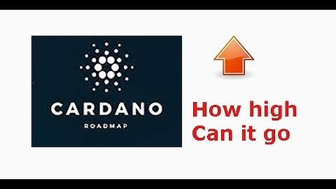 Cardano(ADA), how high could it go in the next 2-5 years?