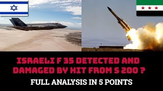 ISRAELI F 35 DETECTED AND DAMAGED BY HIT FROM S 200 ? thumbnail