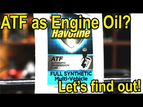 ATF as an Engine Oil substitute?  Let's see what happens!