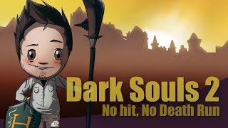 Dark Souls 2 - No-Hit/Death Run (World's First - SotFS)