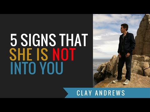 5 Signs She Is Not Into You