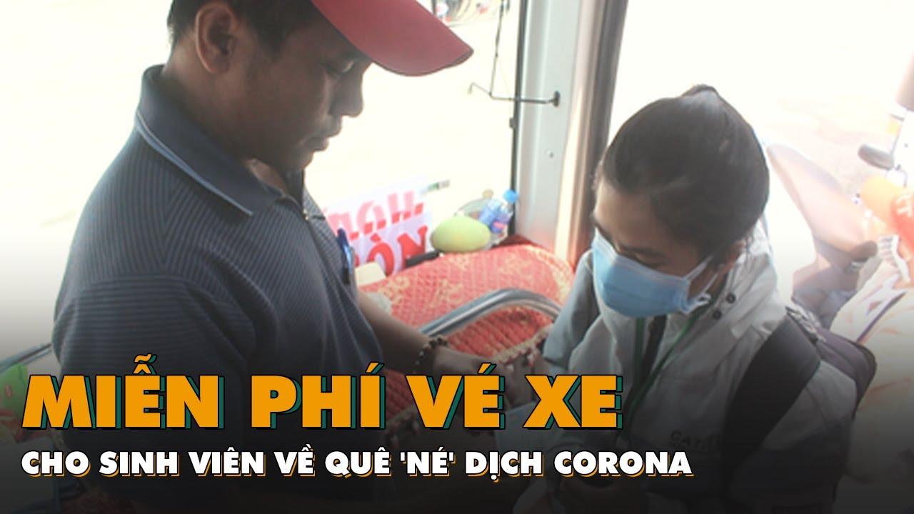 Nhiều nhà xe miễn phí vé cho sinh viên về quê 'né' dịch Corona